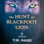The Hunt for Blackfoot Lion